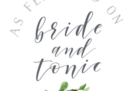 Bride and Tonic.